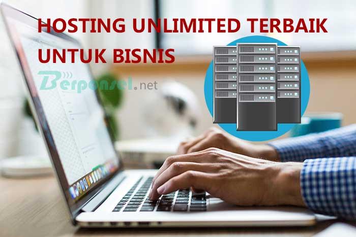 Tips Memilih Hosting Unlimited Terbaik untuk Bisnis Online