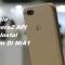 Cara Mengaktifkan Camera2 API di Xiaomi MiA1